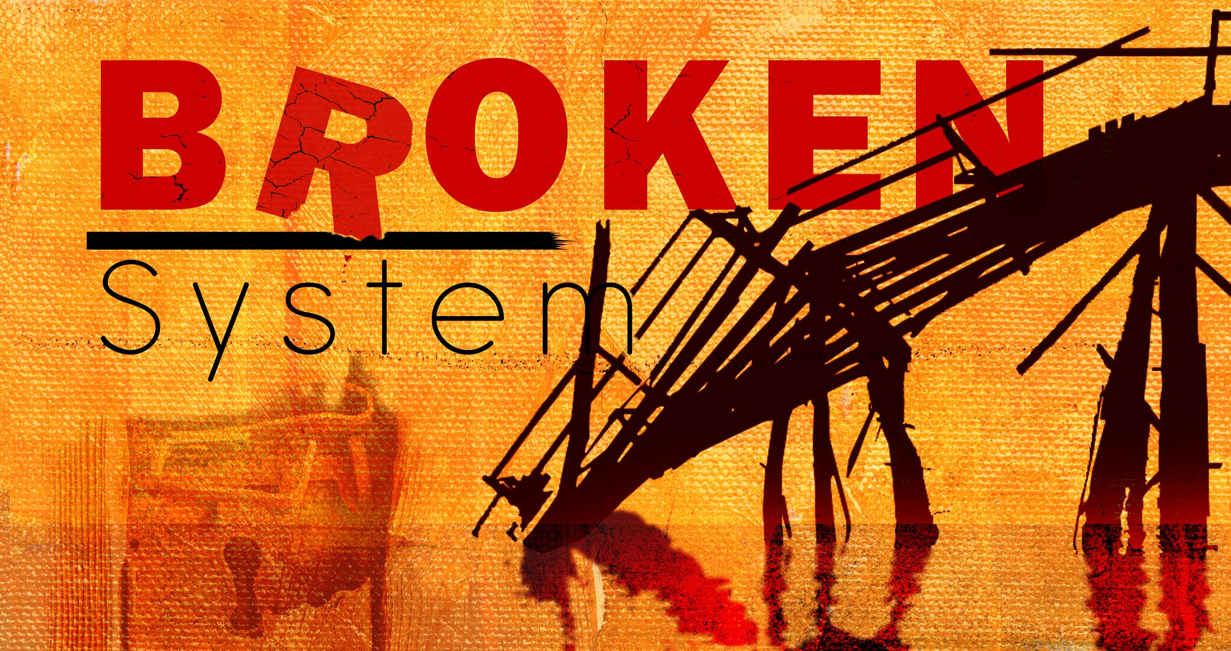 Broken System2