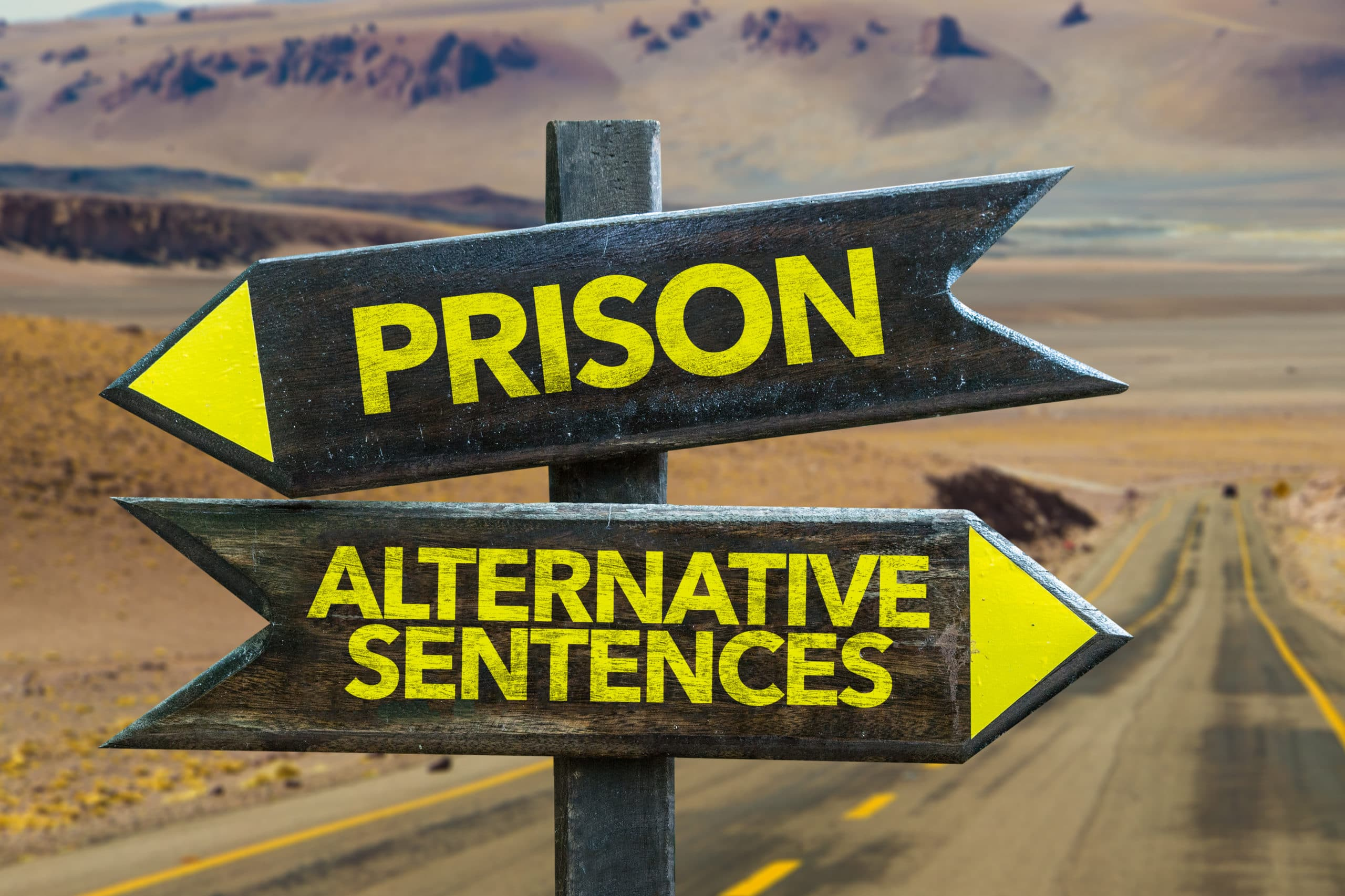 prison or alternative sentencing